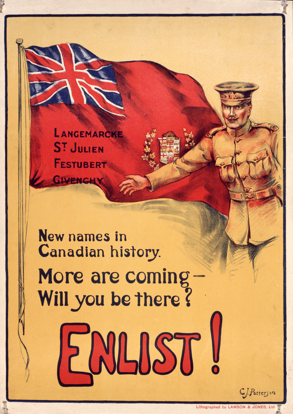 Image of a soldier and the flag with the words Enlist! New Names in Canadian History - More are coming-Will you be there?