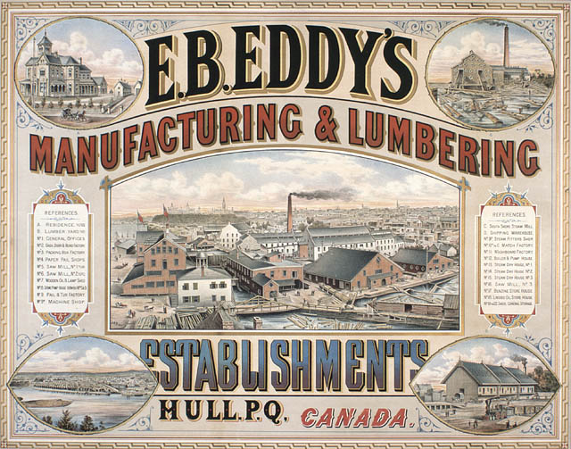 E.B. Eddy's Manufacturing & Lumbering Establishment, Hull, P.Q. :  advertisement poster for E.B. Eddy. (item 1)