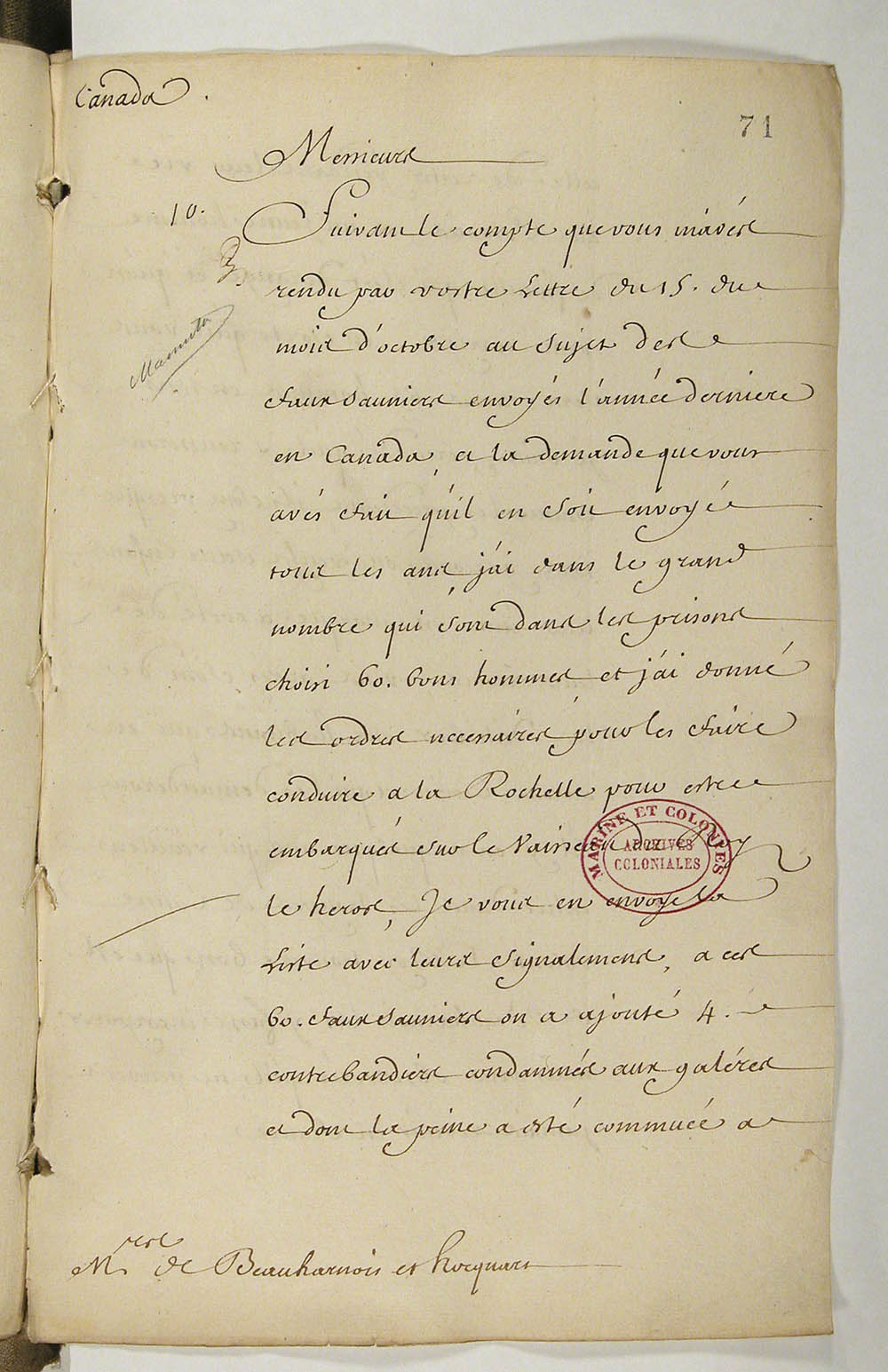 Letter from Jean-Frédéric Phélypeaux, Comte de Maurepas, Secretary of State for the Marine, to Charles de Beauharnois, Governor General, and Gilles Hocquart, Intendant of New France, on the subject of sending salt smugglers and other poachers to the colony, May 1, 1731. FR CAOM COL C11A fol. 71-72