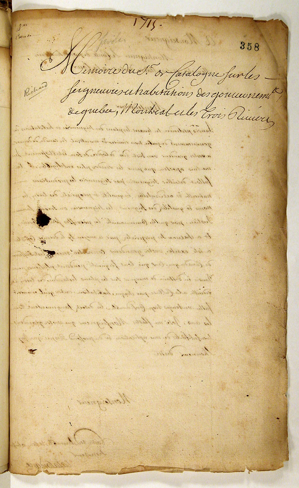 [Report of the Sieur de Catalogne on the Seigneuries and buildings of the governments of Québec, Montréal and Trois-Rivières], by Gédéon de Catalogne, surveyor and cartographer, 1715. FR CAOM COL F3 2 fol. 358-388