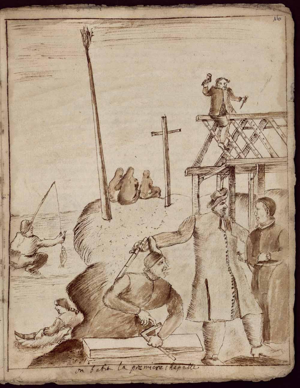 On bâtit la première chapelle, tiré de la Narration annuelle de la mission du Sault [Saint-Louis]..., père Claude Chauchetière, 1667-1686. FR AD33 Série H Jésuites fol. 16