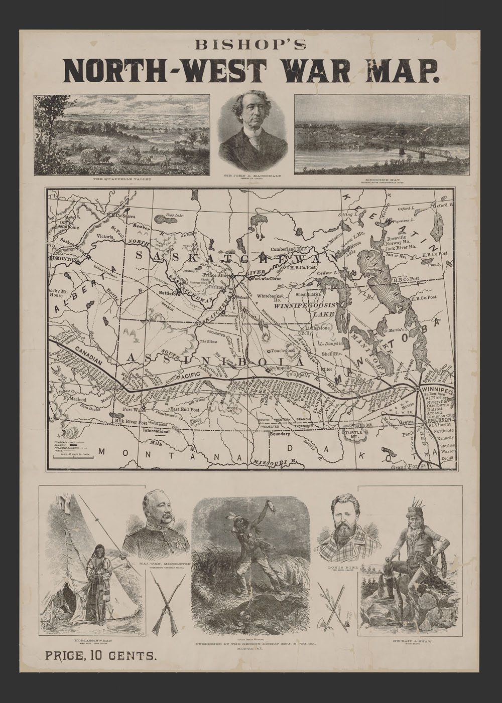 Black and white news sheet with the title in bold black ink at the top of the page above three photographic images. A map is in the centre above seven images related to the Red River Resistance at the bottom of the page. The map shows railways, trails and telegraph lines to be used in the Red River Resistance, while the images include Sir John A. Macdonald, Louis Riel, the Qu'apelle Valley, Medicine Hatll, and stereotyped images of First Nations men.